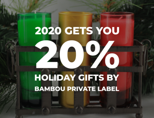 Get 20% Off in 2020 on Bambou Private Label